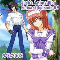 Josh's Anime Blog Podcast Episode 63