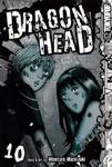 Dragon Head Manga Volume 10