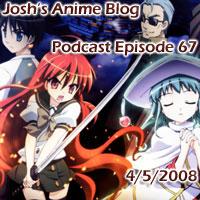Josh's Anime Blog Podcast Episode 67